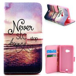 Never Stop Dreaming Leather Wallet Case for Microsoft Lumia 535 / Lumia 535 Dual SIM Nokia Lumia 535